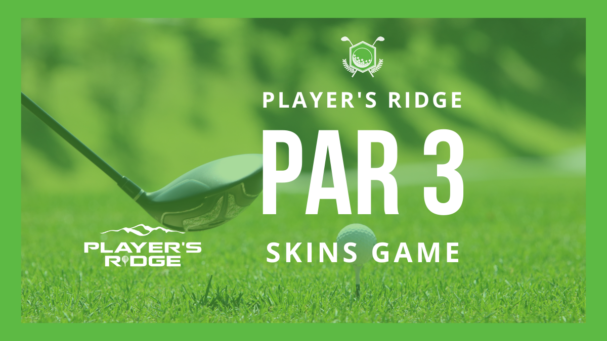 Par 3 Skins Game in May!