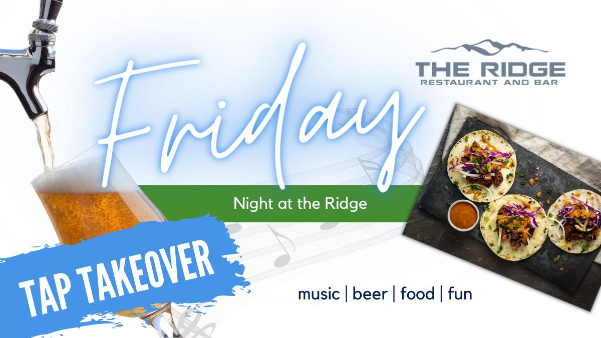 Friday Night at the Ridge • May 21 •